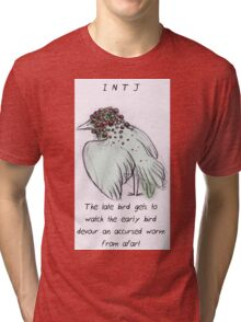 MBTI GHOSTS AND GHOULS- INTJ BIRD MONSTER MUTANT Tri-blend T-Shirt