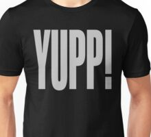 YUPP! Unisex T-Shirt