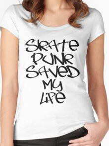 Skate Punk Saved My Life (Black) Women's Fitted Scoop T-Shirt
