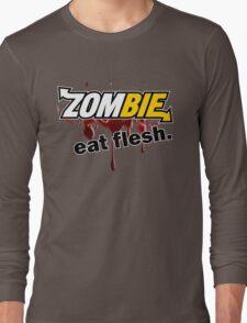 Zombie - Eat Flesh Long Sleeve T-Shirt
