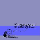 Schroeder by Matthewlraup