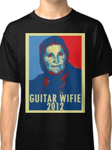 Guitar Wifie for President 2012 Classic T-Shirt