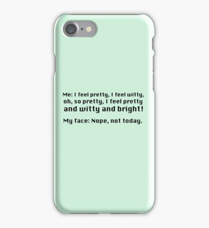 I feel pretty... iPhone Case/Skin