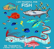 I Am Thankful For Fish by PepomintNarwhal