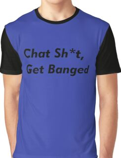 Leicester City - Jamie Vardy. Chat Shit, Get Banged. Funny Football Graphic T-Shirt