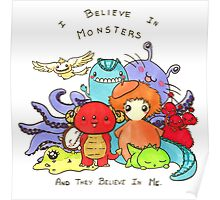 Believe in monsters Poster