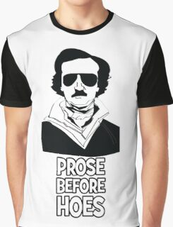 Edgar Allan Bro - Prose Before Hoes Graphic T-Shirt