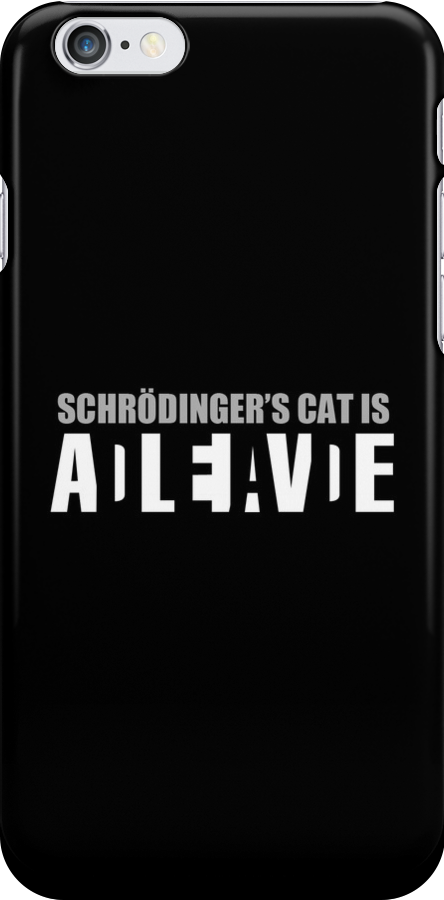 Schrödinger's cat is ADLEIAVDE by Eniac