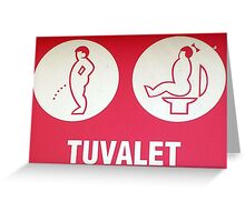 Toilet Sign - Pammukale Greeting Card