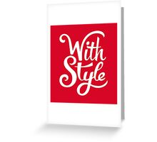 With Style! Cool and Trendy Typography Design Greeting Card