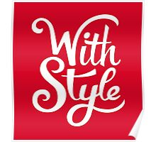 With Style! Cool and Trendy Typography Design Poster