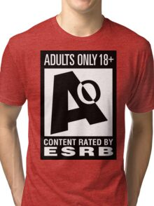 Adults Only! Tri-blend T-Shirt