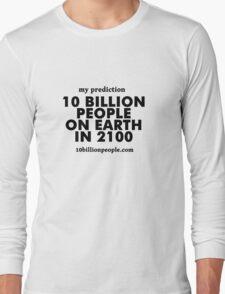 10 BILLION PEOPLE ON EARTH IN 2100 Long Sleeve T-Shirt