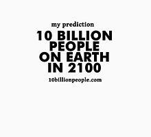 10 BILLION PEOPLE ON EARTH IN 2100 Unisex T-Shirt