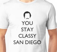 You Stay Classy San Diego 1 Unisex T-Shirt
