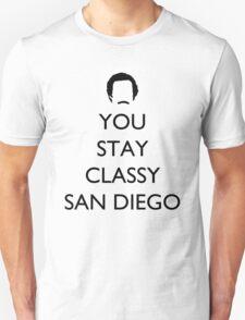 You Stay Classy San Diego 1 T-Shirt
