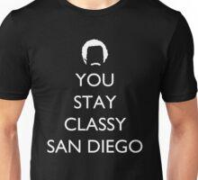 You Stay Classy San Diego 2 Unisex T-Shirt