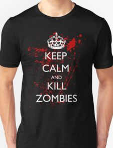 Keep Calm and Kill Zombies 3 T-Shirt