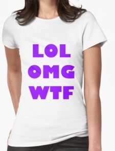 LOL OMG WTF 7 Womens Fitted T-Shirt