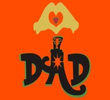 ღ♥I Love Dad Clothing & Stickers♥ღ by Fantabulous