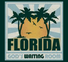 Florida - God's Waiting Room by oawan