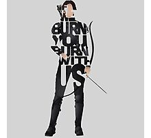we burn you burn with us mocking jay part 2 the hunger games Photographic Print