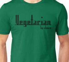 Vegetarian By Choice Unisex T-Shirt