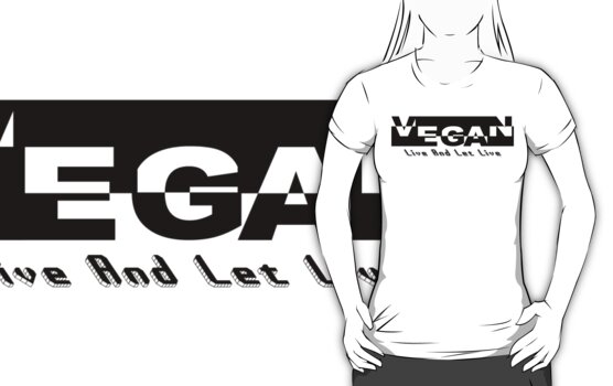 Vegan Live and Let Live by T-ShirtsGifts