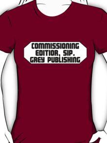 50 Shades of Grey Commissioning Editor T-Shirt