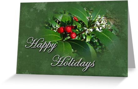 Happy Holidays Greeting Card - Green With Holly by MotherNature