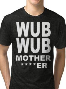 Wub Wub Tri-blend T-Shirt