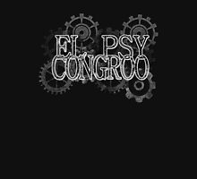 El Psy Congroo Unisex T-Shirt