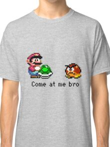 Come at me Bro (Mario) Classic T-Shirt
