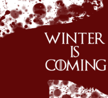 Winter is Coming (Red) Sticker