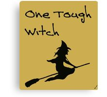 One Tough Witch Canvas Print