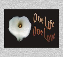 """Calla Lily Isolated on Black """"One Life, One Love"""" Greeting Kids Tee"""