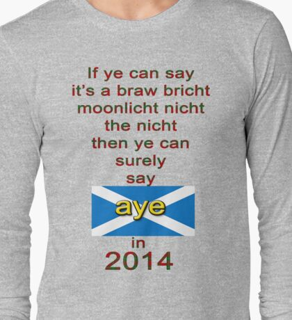 Tartan Braw Bricht Nicht Scottish Independence T-Shirt Long Sleeve T-Shirt