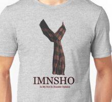 IMNSHO Unisex T-Shirt