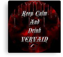 Keep Calm & Drink Vervain Black & Red Round VD Logo Canvas Print