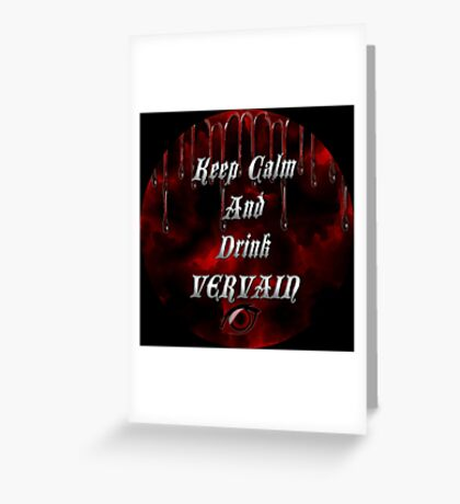 Keep Calm & Drink Vervain Black & Red Round VD Logo Greeting Card