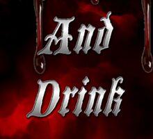 Keep Calm & Drink Vervain Black & Red Round VD Logo Sticker