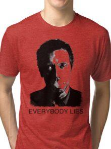 House Everybody Lies Tri-blend T-Shirt