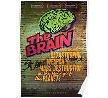 The Brain: A Weapon of Mass Destruction! Poster