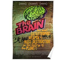 The Brain: A Weapon of Mass Destruction! Poster