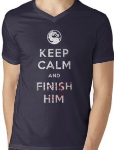 Keep Calm and Finish Him Mens V-Neck T-Shirt