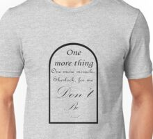 One More Miracle Unisex T-Shirt