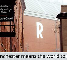 Manchester means the world to me 06 by exvista