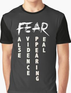 FEAR  Graphic T-Shirt