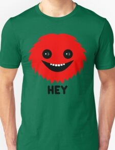 Hey! Little Red Hairy Thing version T-Shirt