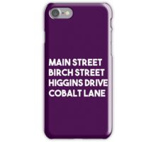 Main Street, Birch Street, Higgins Drive, Cobalt Lane (White) iPhone Case/Skin